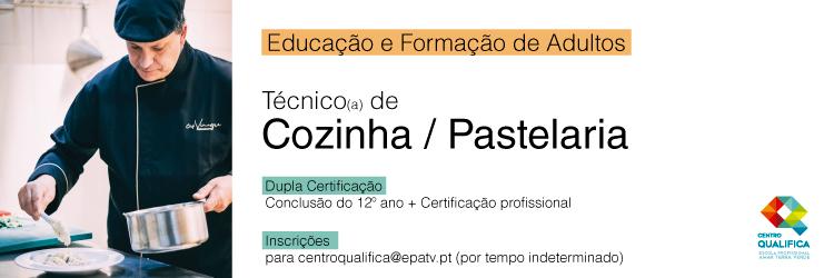 Educação e Formação de Adultos - Tec. Cozinha/Pastelaria